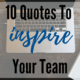10 Quotes To Inspire Your Team, Johnson Service Group, Johnson Search Group, jobs, hire, quotes, motivation, creativity, inspiration