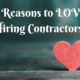 4 Reasons to Love Hiring Contractors