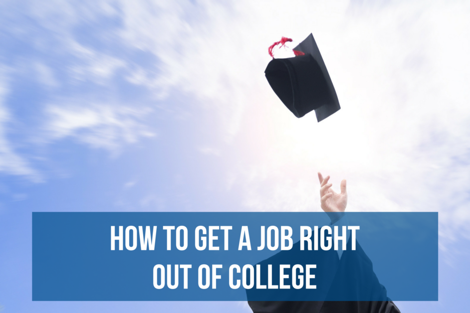 how to get a job right out of college