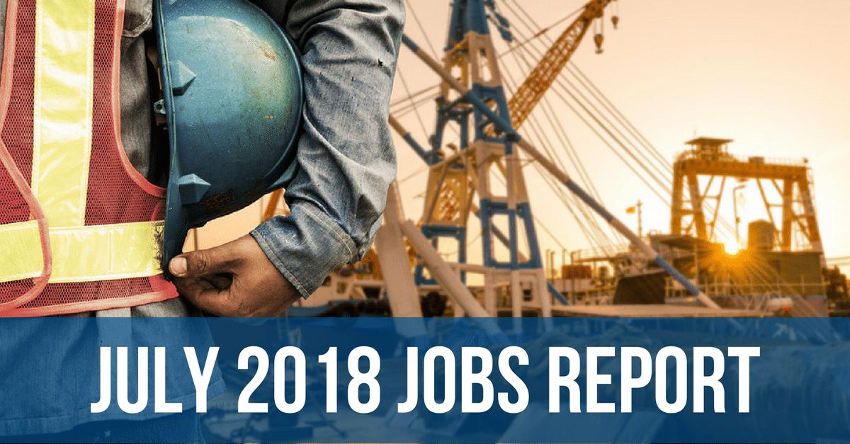 July 2018 Jobs Report