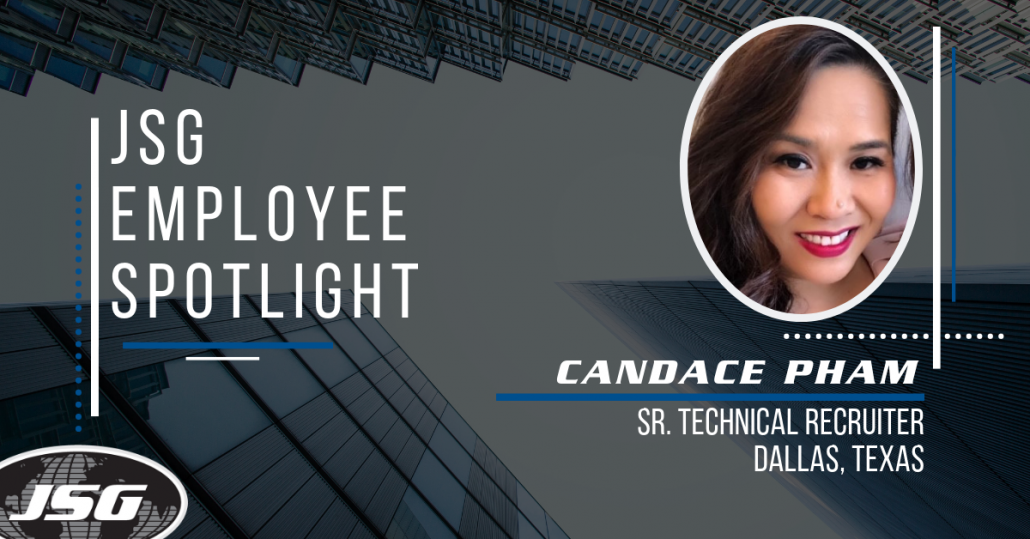Candace Pham, Sr. Technical Recruiter - JSG Employee Spotlight