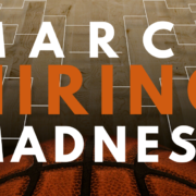 March Hiring Madness