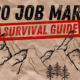 Job Market Survival Guide