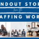standout stories from the staffing world